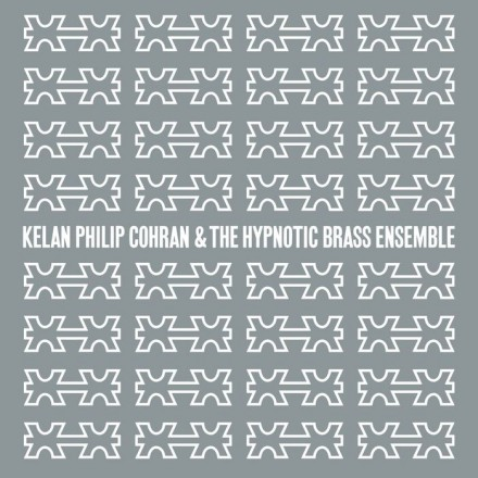 Upcoming Album: Kelan Philip Cohran & The Hypnotic Brass Ensemble