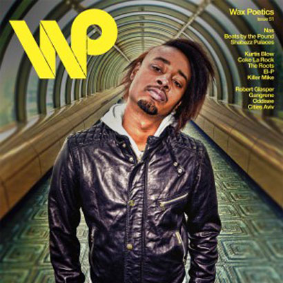 Wax Poetics Issue #51