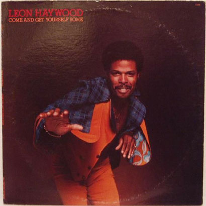 "Forgotten Treasure: Leon Haywood ""Believe Half Of What You See"""