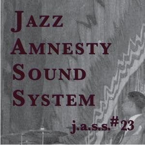Jazz Amnesty Sound System #23
