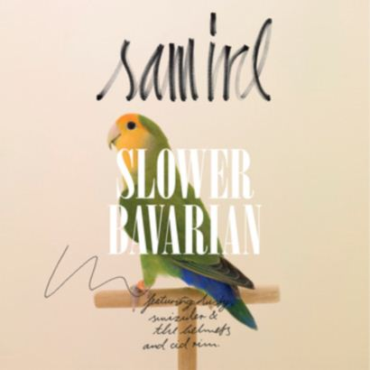 "Future Classic: Sam IRL ""Slower Bavarian EP"" (Jazz & Milk Records)"