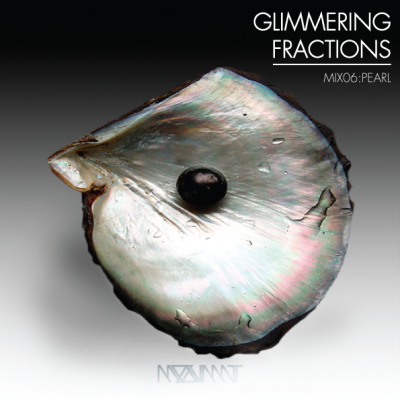 "MOOVMNT ""Glimmering Fractions : Mix 06 Pearl"""