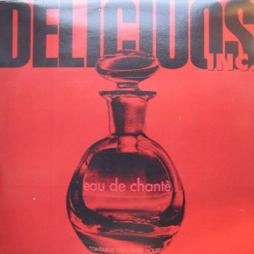 "Forgotten Treasure: Delicious Inc ""Eau De Chantè"""