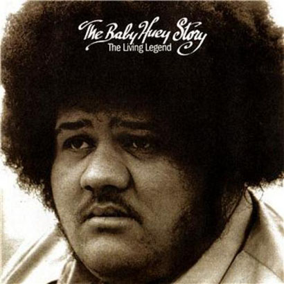 "Forgotten Treasure: Baby Huey ""The Baby Huey Story: The Living Legend"""