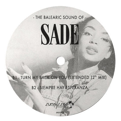 "Forgotten Treasure: Sade ""The Balearic Sound of Sade"""