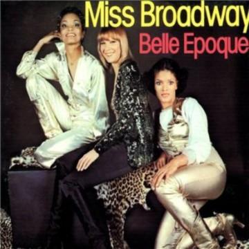 """Forgotten Treasure: Belle Epoque """"Miss Broadway"""""""