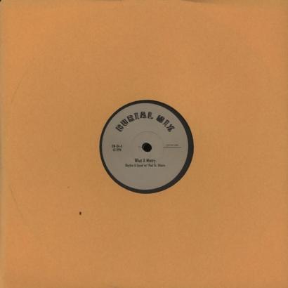 Rhythm & Sound - What a mistry