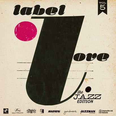 "Free Download: Label Love ""Vol. 5 – The Jazz Edition"""