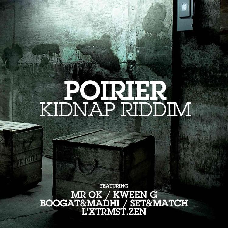 Poirier - Kidnap Riddim