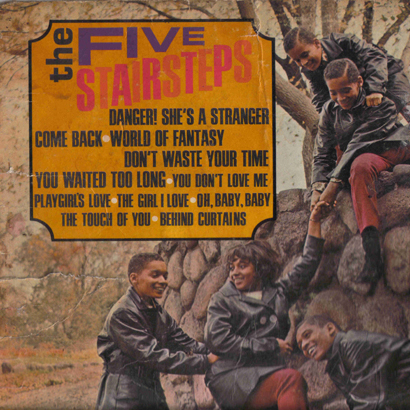 "Forgotten Treasure: Five Stairsteps ""Danger She's a Stranger"""