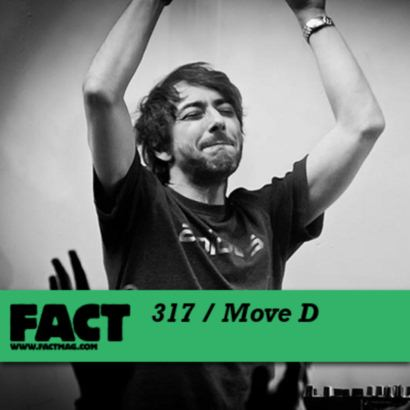 "Classic Mixes: MOVE D ""Fact Mix 317″"