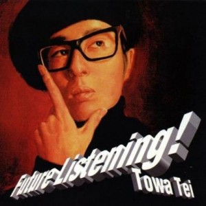 Towa Tei - Future Listening - Technova