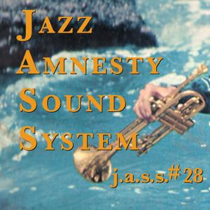 Jazz Amnesty Sound System #28