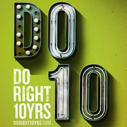 Do Right Music's 10 Year Anniversary
