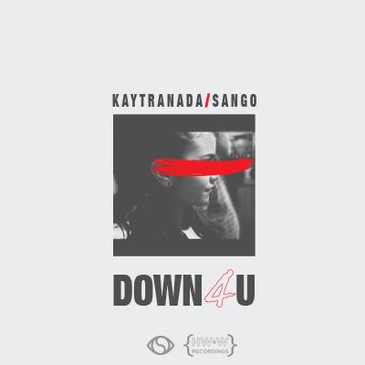 """Kaytranada & Sango """"Down4U"""""""