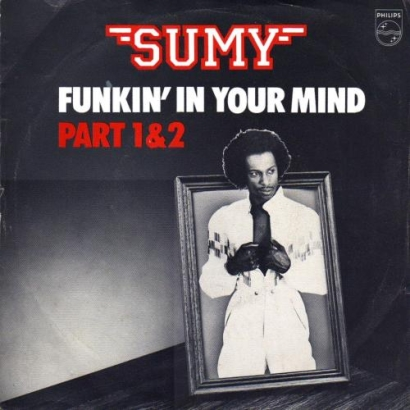 "Forgotten Treasure: Sumy ""Funkin In Your Mind"""