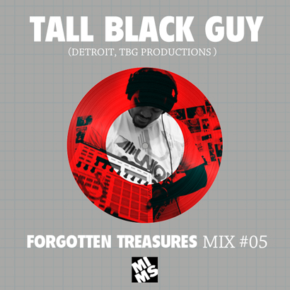 Tall Black Guy - MIMS Forgotten Treasures Mix #5