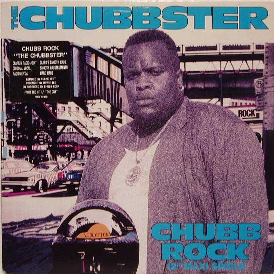 Forgotten Treasure Chubb Rock Quot The Chubbster Quot Clark