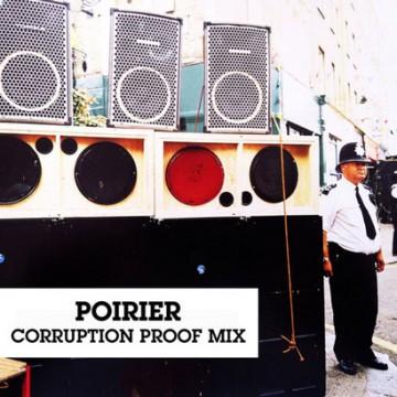 Poirier - Corruption Proof Mix