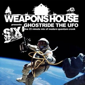 Six Vicious - Ghostride The UFO