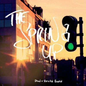 Shad & Skratch Bastid - The Spring Up EP