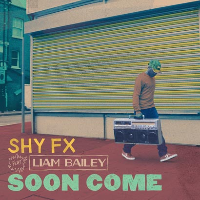 Shy-FX-Soon-Come