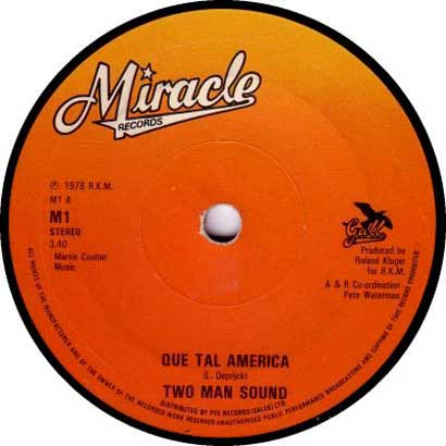 two-man-sound-que-tal-america-miracle
