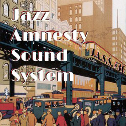 Jazz Amnesty Sound System #36 (1920′s Jazz)