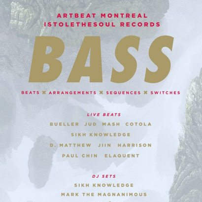 Artbeat Montreal & Istolethesoul Present: B.A.S.S.