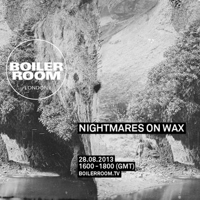 "Nightmares On Wax ""Boiler Room Mix"""
