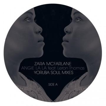 """Zara McFarlane """"Angie La La"""" feat. Leron Thomas (Yoruba Soul Mix)"""