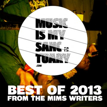 Top of 2013 – Best Albums & Singles from MIMS Writers