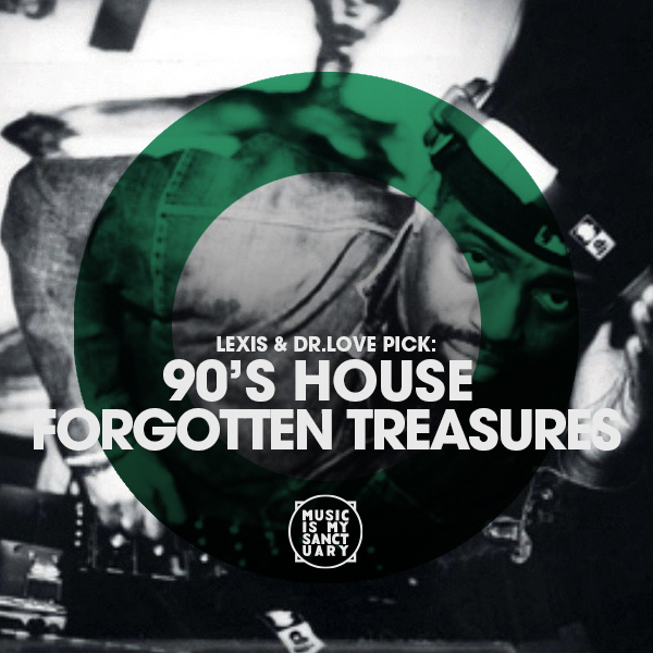 90 39 s house forgotten treasures music is my sanctuary for 90s house tracks