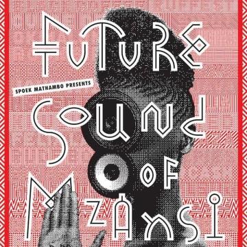 Future Sound of Mzansi – Documentary Trailer