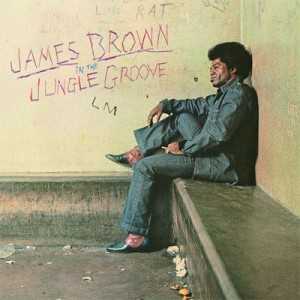 James Brown In The Jungle Groove Front