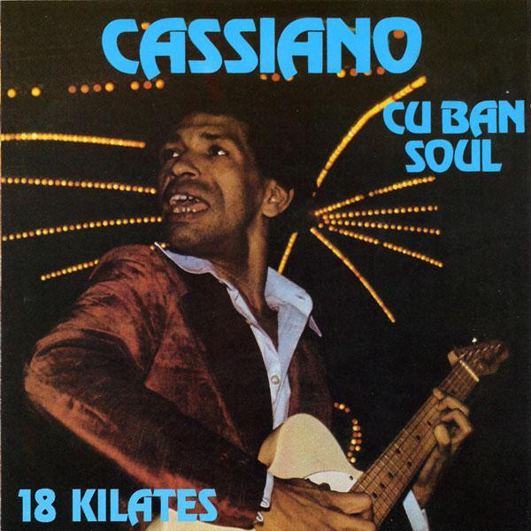 cassiano-cuban-soul-18-kilates-1976