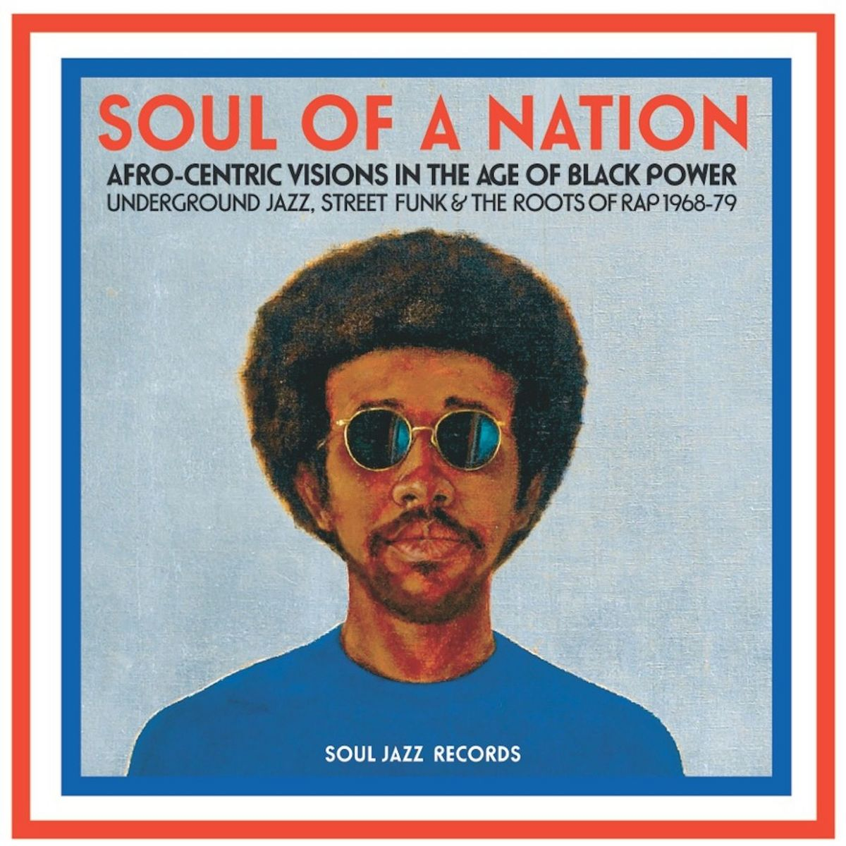 Various Artists Quot Soul Of A Nation Quot Soul Jazz Records