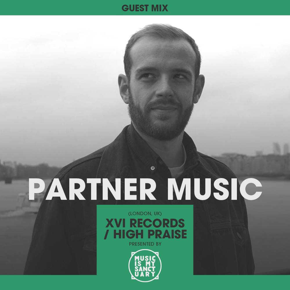 MIMS Guest Mix Partner Music XVI Records High Praise London