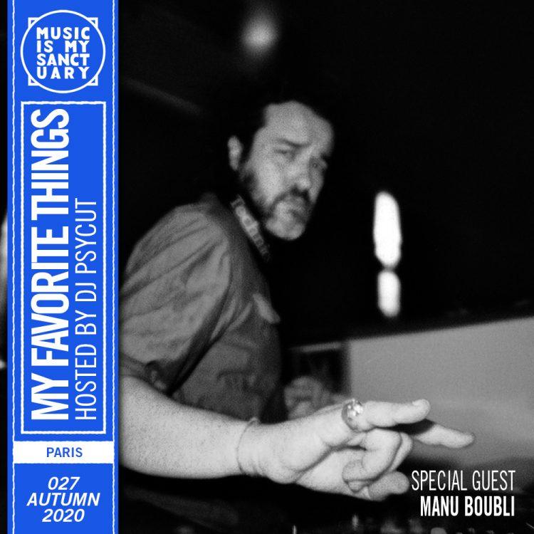 Psycut - My Favorite Things - Manu Boubli